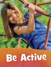 Jacket Image For: Be active