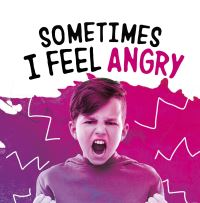 Jacket Image For: Sometimes I feel angry