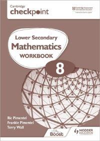 Jacket Image For: Cambridge Checkpoint Lower Secondary Mathematics Workbook 8
