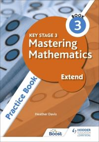 Jacket Image For: Key Stage 3 mastering mathematics. Extend practice book 3