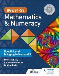 Jacket Image For: BGE s1-s3 mathematics & numeracy. Fourth level bridging to National 5