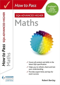 Jacket Image For: How to pass SQA advanced Higher maths