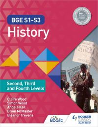 Jacket Image For: BGE S1-S3 history. Second, third and fourth levels