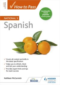 Jacket Image For: How to pass SQA National 5 Spanish