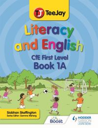 Jacket Image For: TeeJay Literacy and English CfE First Level Book 1A