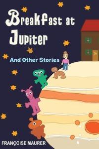 Jacket Image For: Breakfast at Jupiter