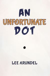 Jacket Image For: An unfortunate dot