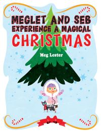 Jacket Image For: Meglet and Seb experience a magical Christmas