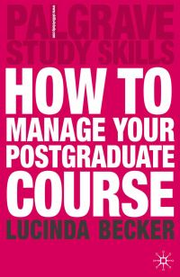 Jacket image for How to Manage your Postgraduate Course