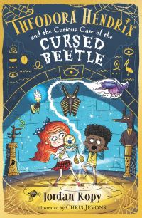 Jacket Image For: Theodora Hendrix and the curious case of the cursed beetle