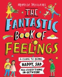 Jacket Image For: The fantastic book of feelings