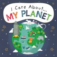 Jacket Image For: I care about...my planet