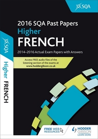 Jacket Image For: Higher French 2016-17 SQA past papers with answers