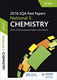 Jacket Image For: National 5 chemistry 2016-17 SQA past papers with answers