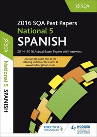 Jacket Image For: Spanish. National 5 2016-17 SQA past papers with answers