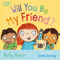 Jacket image for Will you be my friend?