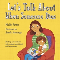 Jacket Image For: Let's talk about when someone dies
