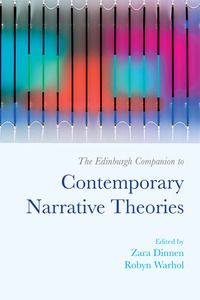 The Edinburgh companion to contemporary narrative theories