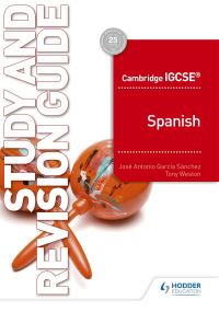 Jacket Image For: Cambridge IGCSE Spanish. Study and revision guide