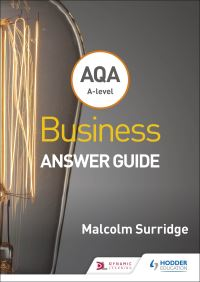 Jacket Image For: AQA A-level business. Answer guide (Surridge and Gillespie)