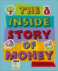 Jacket Image For: The inside story of money