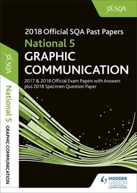 Jacket Image For: 2018 SQA specimen and past papers with answers. National 5 graphic communication