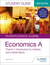 Jacket Image For: Pearson Edexcel A-level economics A. Introduction to markets and market failure