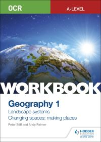 Jacket Image For: OCR A-level geography. Workbook 1 Landscape systems and changing spaces; making places
