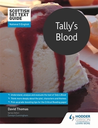 Jacket Image For: Tally's blood for National 5 English