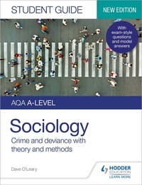 Jacket Image For: AQA sociology. Student guide 3 Crime and deviance (with theory and methods)