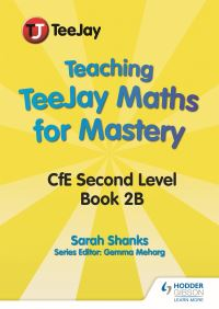 Jacket Image For: Teaching TeeJay maths for mastery. CfE level 2