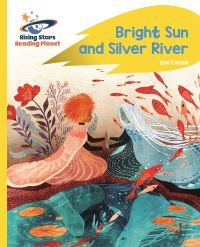 Jacket Image For: Bright sun and silver river