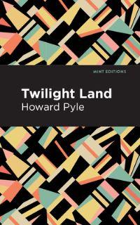 Jacket Image For: Twilight Land