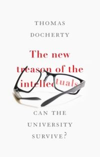 The new treason of the intellectuals