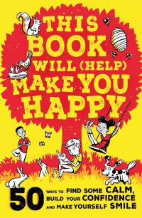 Jacket Image For: This book will (help) make you happy