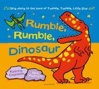 Jacket Image For: Rumble, rumble, dinosaur