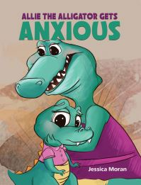 Jacket Image For: Allie the alligator gets anxious