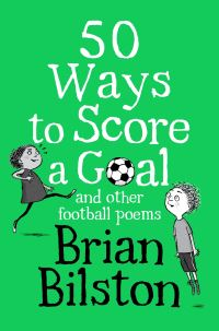 Jacket Image For: 50 ways to score a goal and other football poems