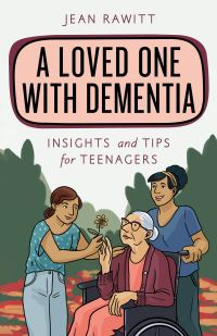 Jacket Image For: A loved one with dementia