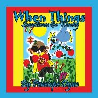 Jacket Image For: When Things Sometimes Go Wrong