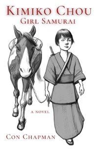 Jacket Image For: Kimiko Chou, Girl Samurai