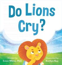 Jacket Image For: Do Lions Cry?