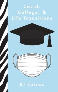 Jacket Image For: Covid, College, & Life Transitions
