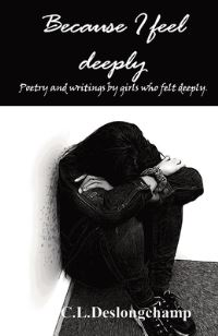 Jacket Image For: Because I feel deeply