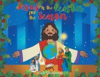 Jacket Image For: Jesus Is the Reason for the Season