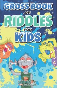Jacket Image For: Gross book of riddles for kids