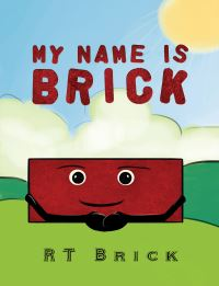 Jacket Image For: My name is Brick