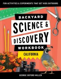Jacket Image For: Backyard science & discovery workbook California