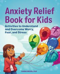 Jacket Image For: Anxiety Relief Book for Kids