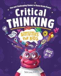 Jacket Image For: Critical Thinking Activities for Kids
